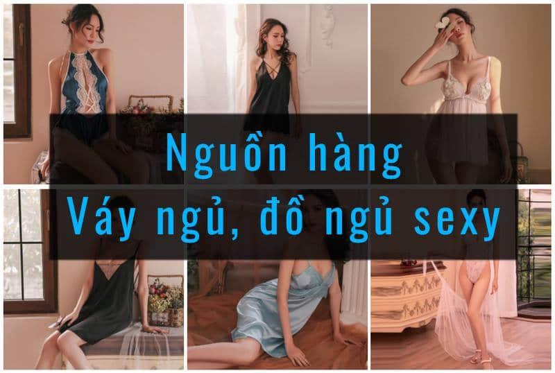 nguồn hàng bán buôn đồ ngủ sexy, váy ngủ gợi cảm
