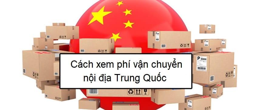 cách xem phí vận chuyển nội địa trung quốc trên taobao và 1688