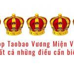 shop taobao vương miện vàng tất cả những điều cần biết