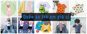 nguồn hàng quần áo trẻ em giá sỉ
