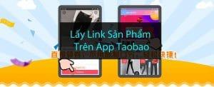 cách lấy link sản phẩm trên app taobao